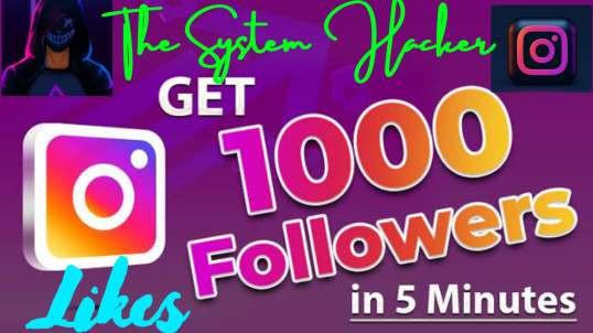 HACK Instagram Followers Unlimited | The System Hacker | | Instagram |