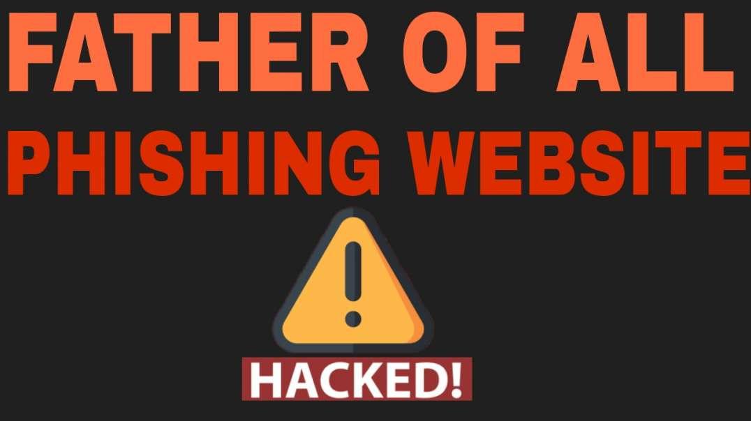 DAD OF PHISHING WEBSITE