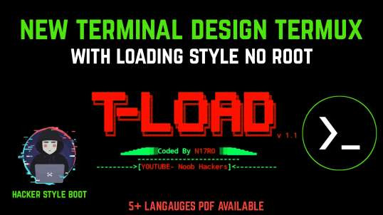 New Terminal For Termux With Advanced Loading Bars T-load Tool (No Root) | By Noob Hackers