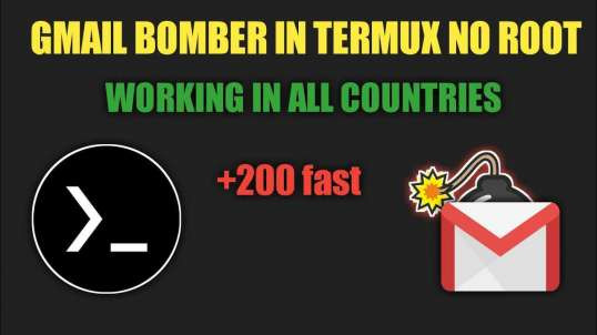 Gmail Bombing Unlimited In Termux No Root | By Noob Hackers