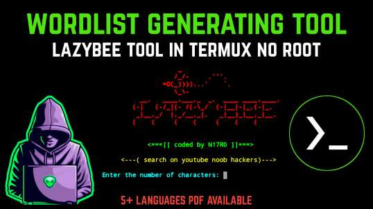 Wordlist Creating Tool For Termux (No Root) | By Noob Hackers